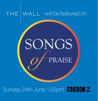 The Wall on Songs of Praise