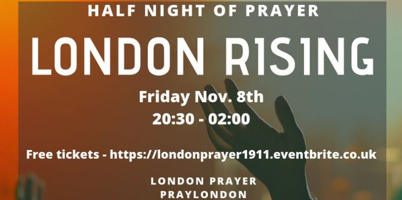 London rising prayer 8th Nov 2019